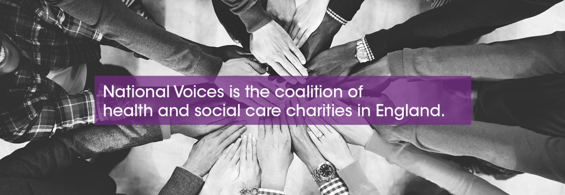 National Voices is the coalition of health and care charities in England