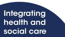 Integrating health and social care