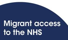 Migrant access to the NHS