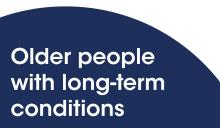 Older people with long-term conditions
