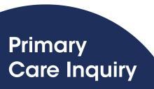 Primary Care Inquiry