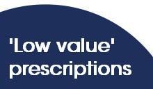 'Low value' prescriptions